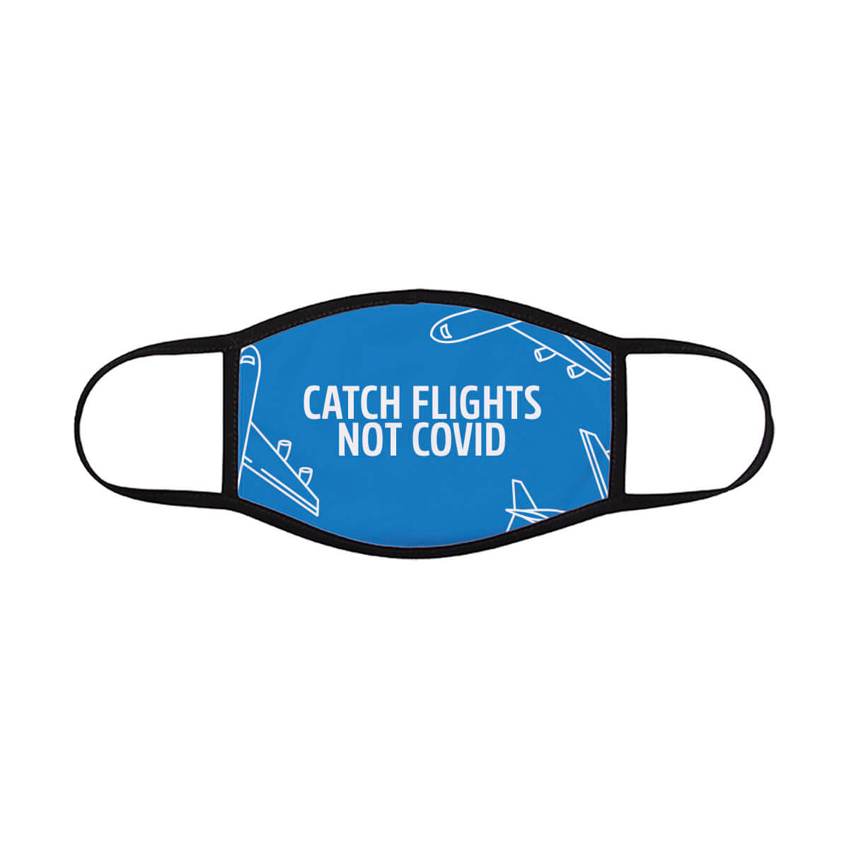 catch-flights-not-covid-face-mask-blue