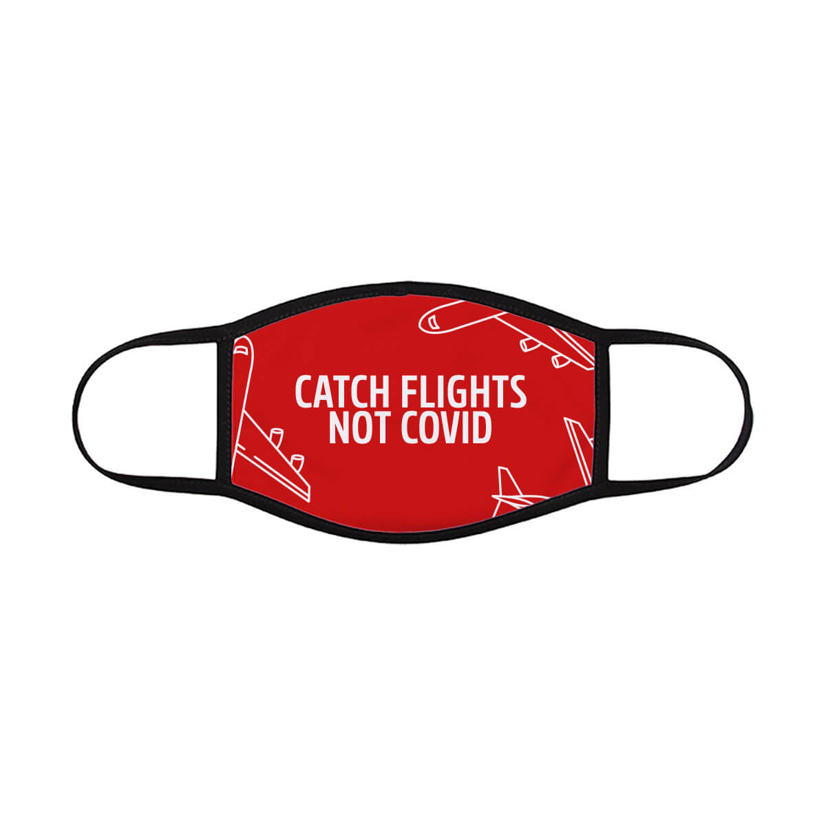 catch-flights-not-covid-face-mask-red